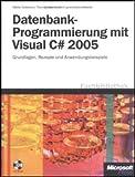 Datenbankprogrammierung mit Visual C# 2005