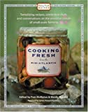 Cooking Fresh from the Mid-Atlantic: Tantalizing Recipes, Famous Chefs, and Conversations by Fran Mcmanus (2002-07-01)