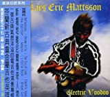 Electric Voodoo by Lars Eric Mattsson (2008-01-01)