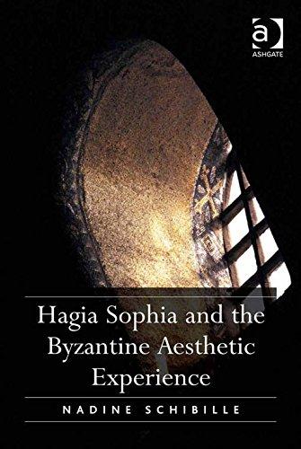 Hagia Sophia and the Byzantine Aesthetic Experience por Nadine Schibille