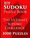 Book - Sudoku Puzzle Book: The Ultimate Sudoku Challenge - 1000 Puzzles (Vol. 1)