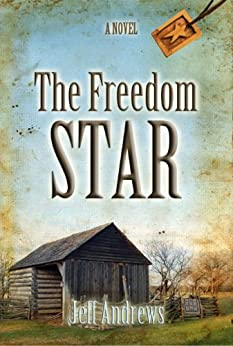 The Freedom Star by [Andrews, Jeff]