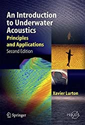 An Introduction to Underwater Acoustics: Principles and Applications (Springer Praxis Books) by Xavier Lurton (2010-09-07)