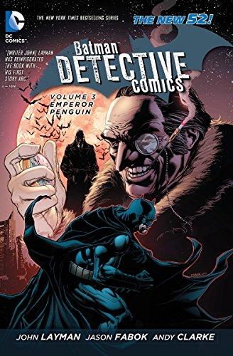 Batman: Detective Comics Vol. 3: Emperor Penguin (The New 52) (Detective New 3 Batman 52 Comics)