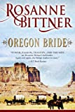 Oregon Bride (The Brides Series Book 3)