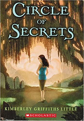 Circle Of Secrets By Kimberly Griffiths Little 2011 08 01 Amazon Com Books