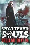 Shattered Souls, Delilah Devlin, 1611098815
