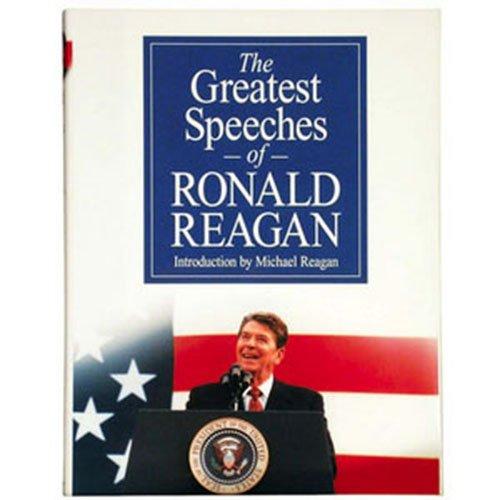 The Greatest Speeches of Ronald Reagan (Ronald Reagan Best Speech)