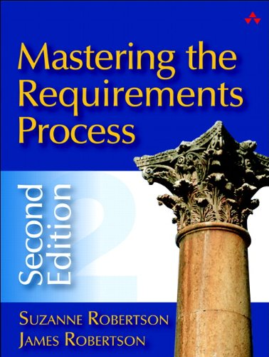 Mastering the Requirements Process (2nd Edition)