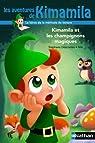 Kimamila et les champignons magiques par Descornes