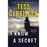 I Know a Secret: A Rizzoli & Isles Novel