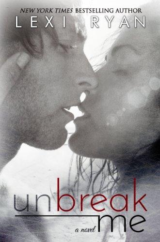 Unbreak Me (Splintered Hearts Book 1) - Lexi Heart