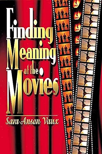 Finding Meaning at the Movies