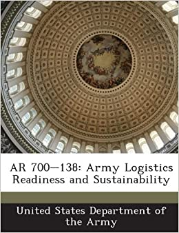 Book AR 700-138: Army Logistics Readiness and Sustainability