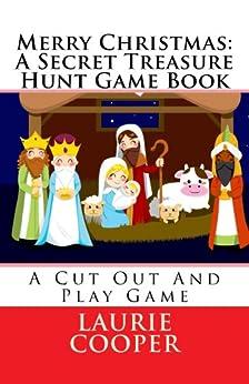 Merry Christmas: A Secret Treasure Hunt Game Book (Treasure Hunt Series 4) by [Cooper, Laurie]