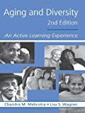 Aging and Diversity, Lisa S. Wagner and Chandra M. Mehrotra, 0415952131