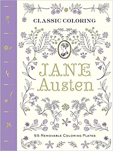 Classic Coloring Jane Austen Adult Book 55 Removable Plates Abrams Noterie Anita Rundles 9781419721496 Amazon Books