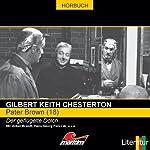 Der geflügelte Dolch (Pater Brown 18) | Gilbert Keith Chesterton