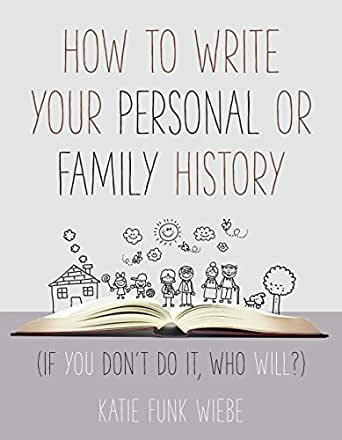 amazon com how to write your personal or family history if you