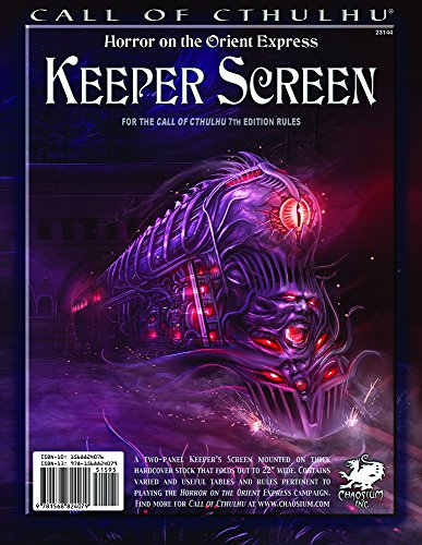 Horror on the Orient Express Keeper Screen (Call of Cthulhu roleplaying) Hardcover – December 7, 2014