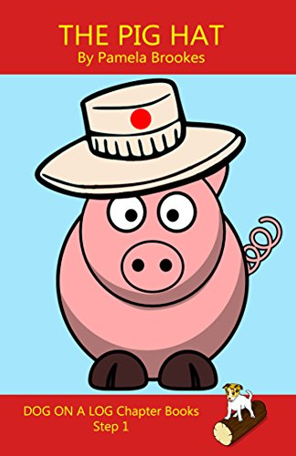 Amazon the pig hat chapter book for phonics readers and the pig hat chapter book for phonics readers and dyslexiadyslexic learners dog fandeluxe Images