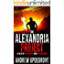 The Alexandria Project: A Tale of Treachery and Technology (Frank Adversego Thrillers Book 1)