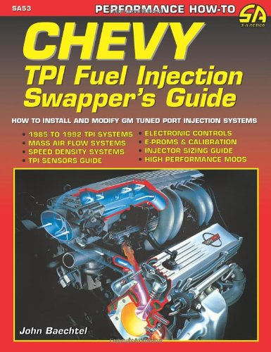 (Chevy TPI Fuel Injection Swapper's Guide (S-A Design))