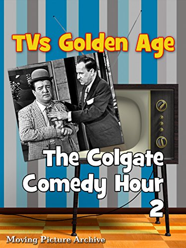 TV's Golden Age - The Colgate Comedy Hour - 2