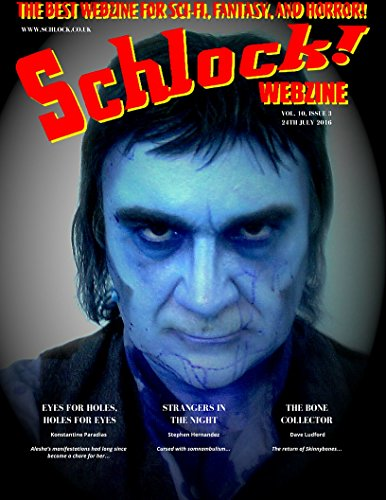 Schlock! Webzine Vol 10, Issue 3