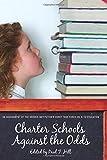 hoover task - Charter Schools against the Odds: An Assessment of the Koret Task Force on K–12 Education (Hoover Institution Press Publication)