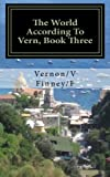 The World According to Vern, Book Three, Vernon/V Finney/F, 1461150795