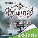 Die Gefährten (Belgariad-Saga 1) Hörbuch von David Eddings Gesprochen von: Reinhard Kuhnert
