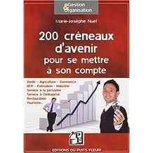 200 CRÉNEAUX D'AVENIR POUR SE METTRE À SON COMPTE
