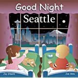 Good Night Seattle (Good Night Our World)