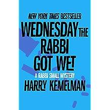 Wednesday the Rabbi Got Wet (The Rabbi Small Mysteries Book 6)