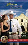 Out of Time (Love Inspired Suspense: Texas Ranger Justice)