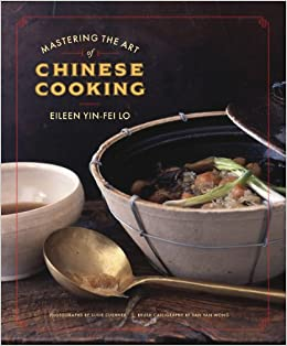Mastering the art of chinese cooking eileen yin fei lo mastering the art of chinese cooking eileen yin fei lo 9780811859332 amazon books forumfinder Image collections