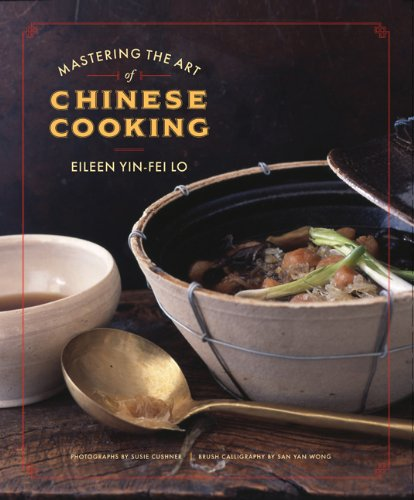 Mastering the art of chinese cooking eileen yin fei lo mastering the art of chinese cooking eileen yin fei lo 9780811859332 amazon books forumfinder