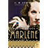 Marlene: A Novel