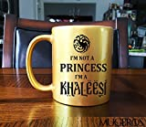 I'm Not A Princess I'm A Khaleesi GOLD Game of Thrones Coffee Mug -11 oz Custom Coffee / Tea Cups - Dishwasher and Microwave Safe