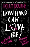 How Hard Can Love Be? (The Spinster Club Series Book 2)