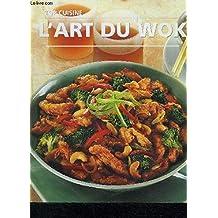 L'art du wok