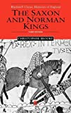The Saxon and Norman Kings 9780631231301