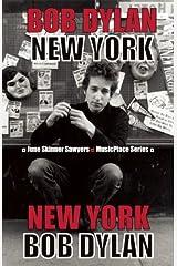 Bob Dylan: New York (MusicPlace) Paperback