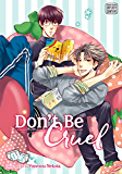 Don't Be Cruel: 2-in-1 Edition, Vol. 1 (Yaoi Manga): 2-in-1 Edition: 1-2