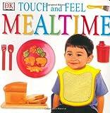 Mealtime, Dorling Kindersley Publishing Staff and Anne Millard, 0789485370