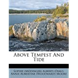Above Tempest and Tide