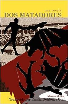 Book DOS Matadores by Marcus McGee (Po (2012-02-29)