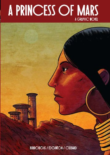 Read Online A Princess of Mars (Illustrated Classics): A Graphic Novel pdf