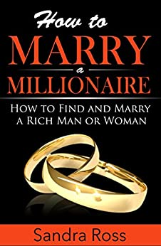 How To Find A Rich Man To Marry